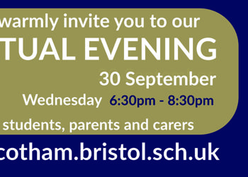 Cotham School Virtual evening - Weds 30th September