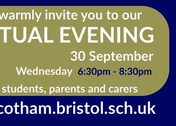 Cotham School Virtual evening - Weds 30th September